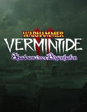 Warhammer: Vermintide 2 - Shadows Over Bögenhafen Steam Key cover
