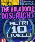 Borderlands: The Pre-Sequel - Ultimate Vault Hunter Upgrade Pack: The Holodome Onslaught Steam Key