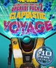 Borderlands : The Pre-Sequel - Claptastic Voyage and Ultimate Vault Hunter Upgrade Pack 2 Steam Key