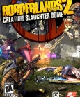 Borderlands 2 : Creature Slaughter Dome Steam Key