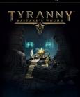 Tyranny - Bastard's Wound Steam Key