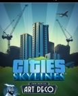Cities: Skylines - Content Creator Pack: Art Deco Steam Key