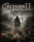 Crusader Kings II: The Reaper's Due - Expansion Steam Key