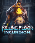 Killing Floor: Incursion Steam Key