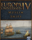 Europa Universalis IV: Muslim Ships Unit Pack Steam Key