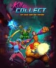Kill to Collect PC Digital