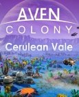 Aven Colony - Cerulean Vale Steam Key