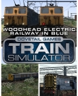 Train Simulator: Woodhead Electric Railway in Blue Route Add-On Steam Key