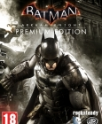 Batman: Arkham Knight Premium Edition Steam Key