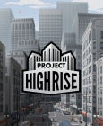 Project Highrise PC Digital