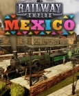 Railway Empire - Mexico Steam Key