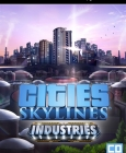 Cities: Skylines - Industries Steam Key