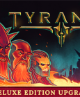 Tyranny - Deluxe Edition Upgrade Steam Key