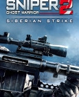 Sniper Ghost Warrior 2: Siberian Strike Steam Key