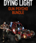 Dying Light - Gun Psycho Bundle PC/MAC Digital
