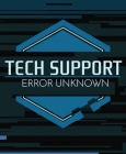 TECH SUPPORT: ERROR UNKNOWN Steam Key