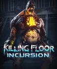 Killing Floor: Incursion Steam Key